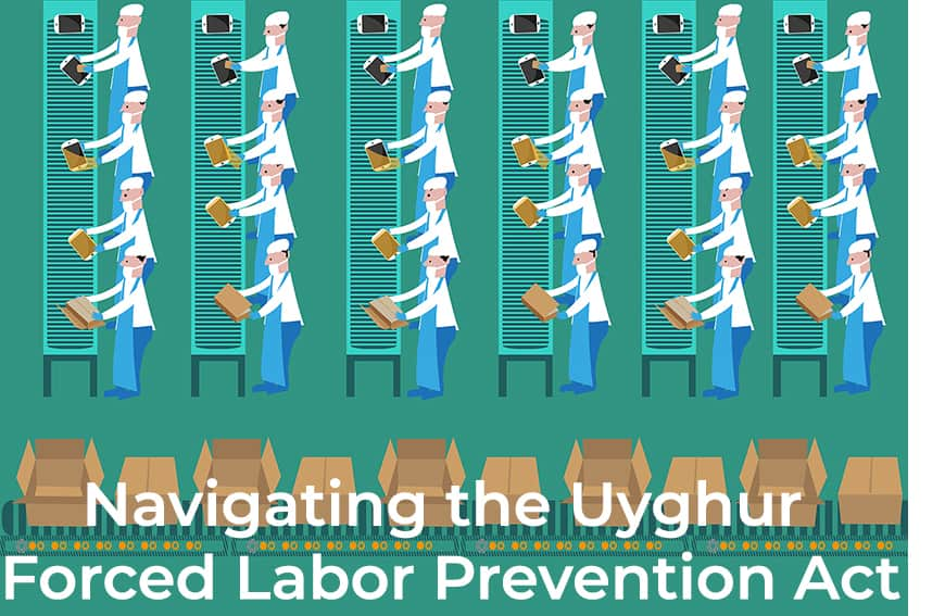 Navigating the Uyghur Forced Labor Prevention Act